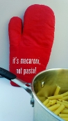 """it's macaroni, not pasta!"" red oven mitt"