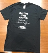 """Italian Lives Matter"" Crew Neck T-Shirt"